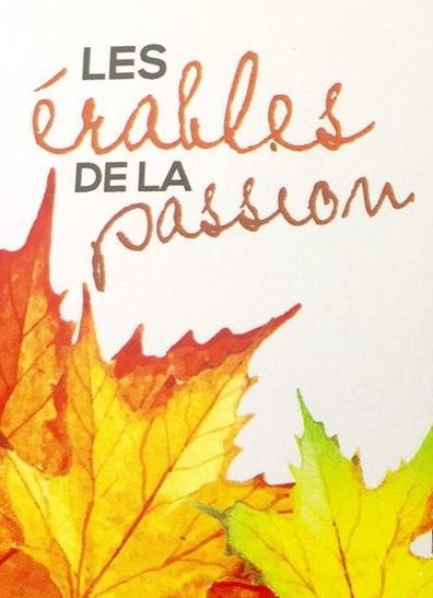 Les érables de la passion