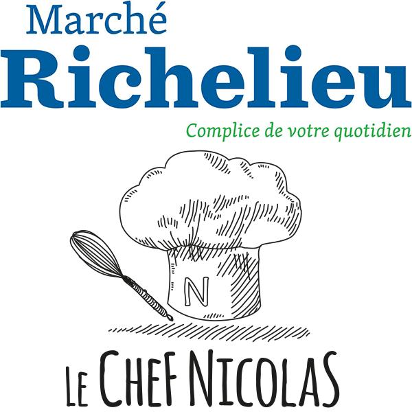 Marché Richelieu ( Le chef Nicolas )