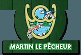Martin le pêcheur - Centre de pêche